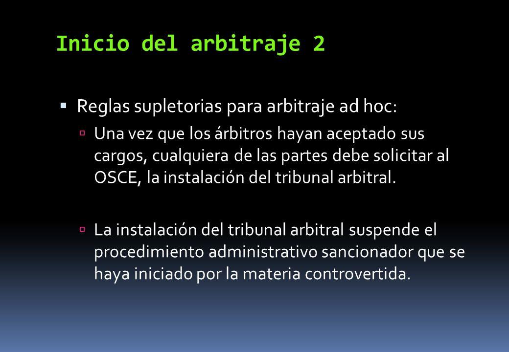 Inicio del arbitraje 2 Reglas supletorias para arbitraje ad hoc: