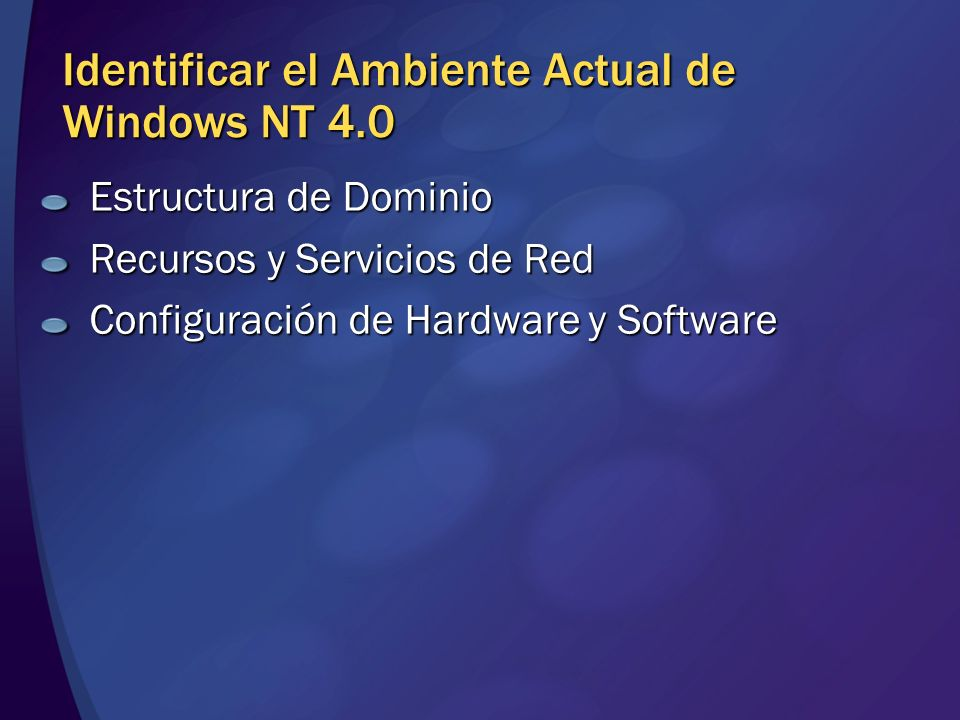 Identificar el Ambiente Actual de Windows NT 4.0