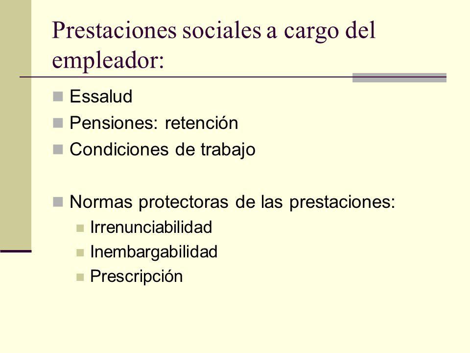 Prestaciones sociales a cargo del empleador: