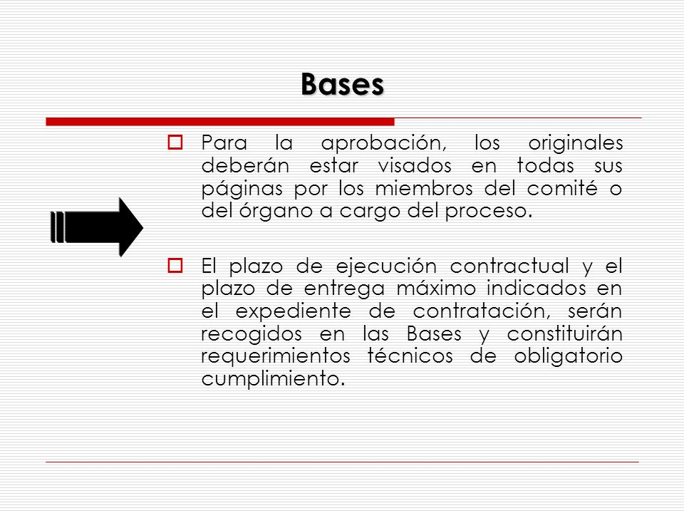 Bases Para la aprobación, los originales deberán estar visados en todas sus páginas por los miembros del comité o del órgano a cargo del proceso.