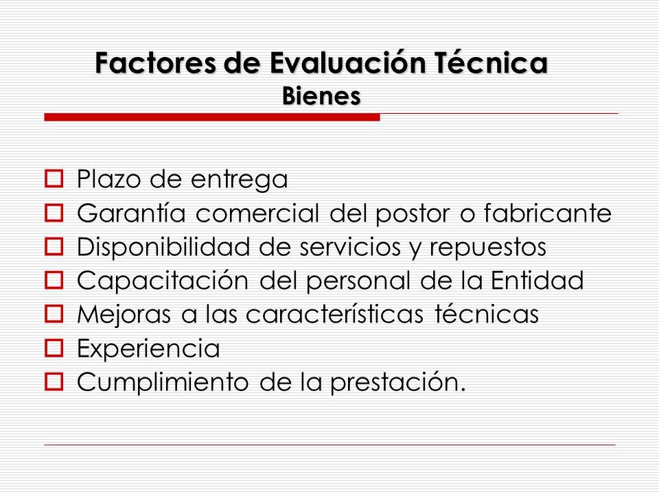 Factores de Evaluación Técnica Bienes
