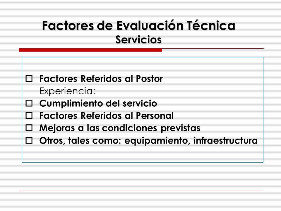 Factores de Evaluación Técnica Servicios