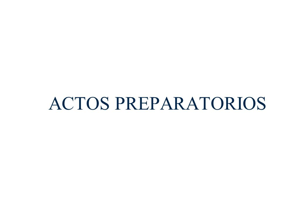 ACTOS PREPARATORIOS