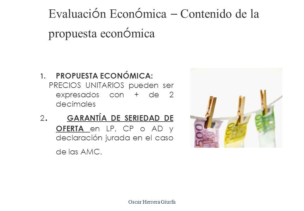 Evaluación Económica – Contenido de la propuesta económica