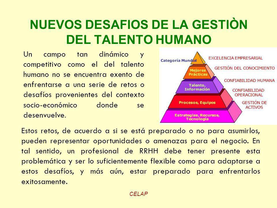 NUEVOS DESAFIOS DE LA GESTIÒN DEL TALENTO HUMANO