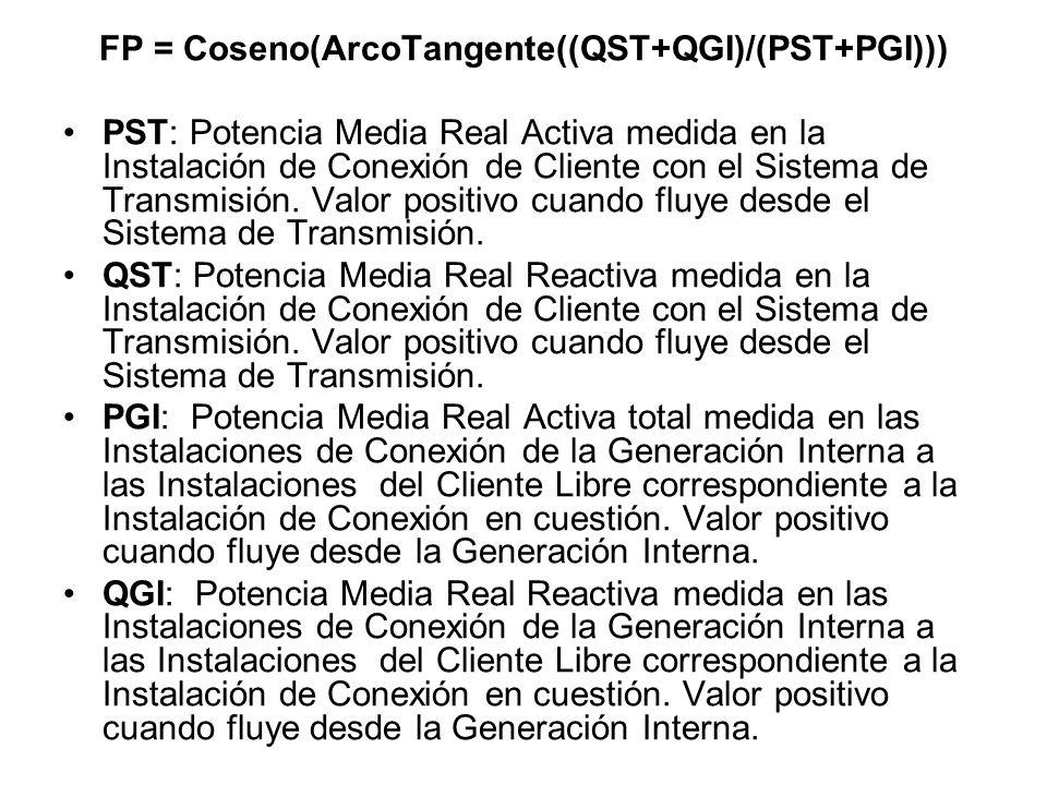 FP = Coseno(ArcoTangente((QST+QGI)/(PST+PGI)))