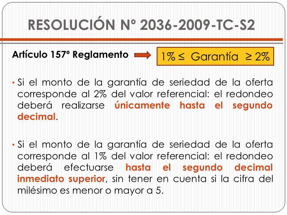 RESOLUCIÓN Nº 2036-2009-TC-S2 1% ≤ Garantía ≥ 2%