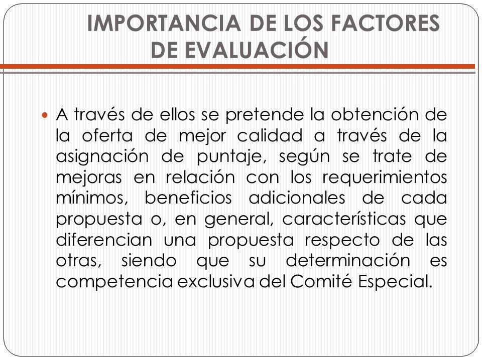 IMPORTANCIA DE LOS FACTORES DE EVALUACIÓN