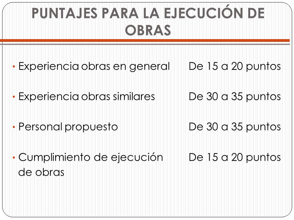 PUNTAJES PARA LA EJECUCIÓN DE OBRAS