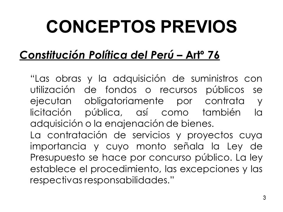 CONCEPTOS PREVIOS Constitución Política del Perú – Artº 76