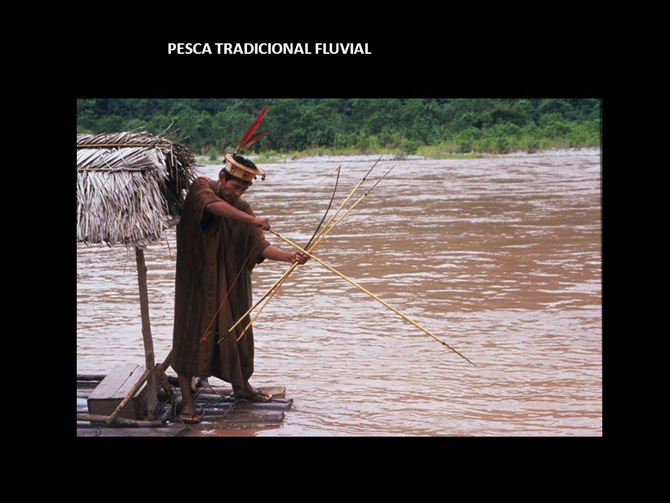PESCA TRADICIONAL FLUVIAL