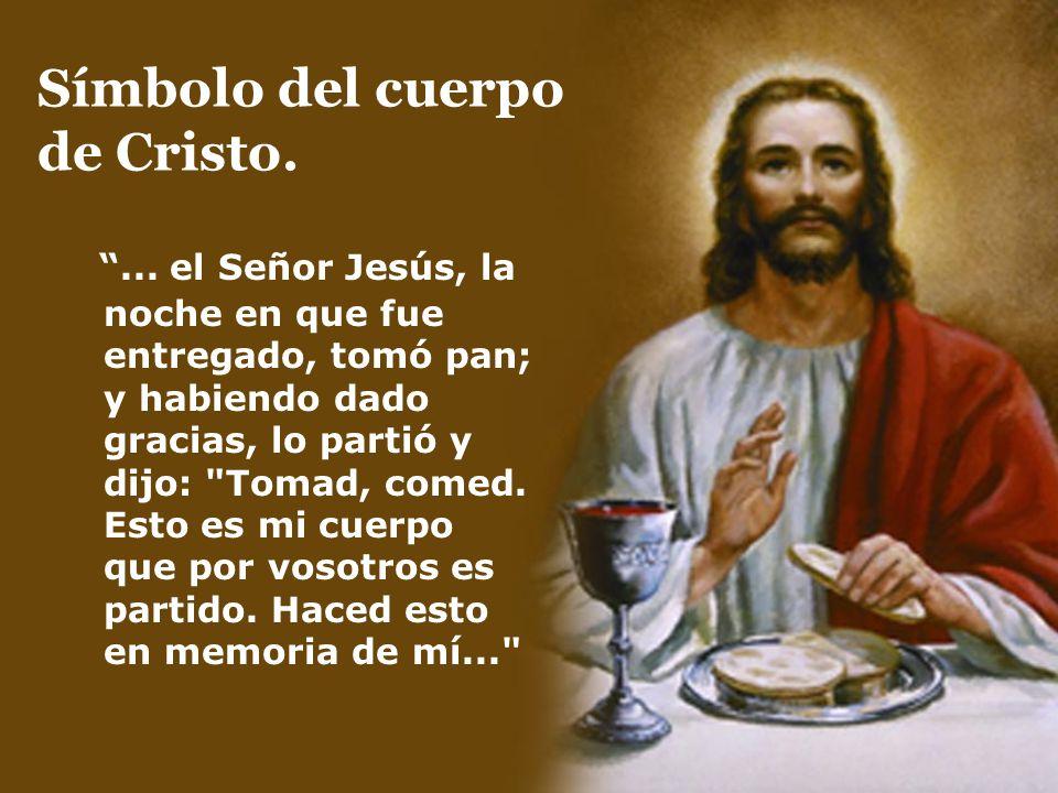 Símbolo del cuerpo de Cristo.