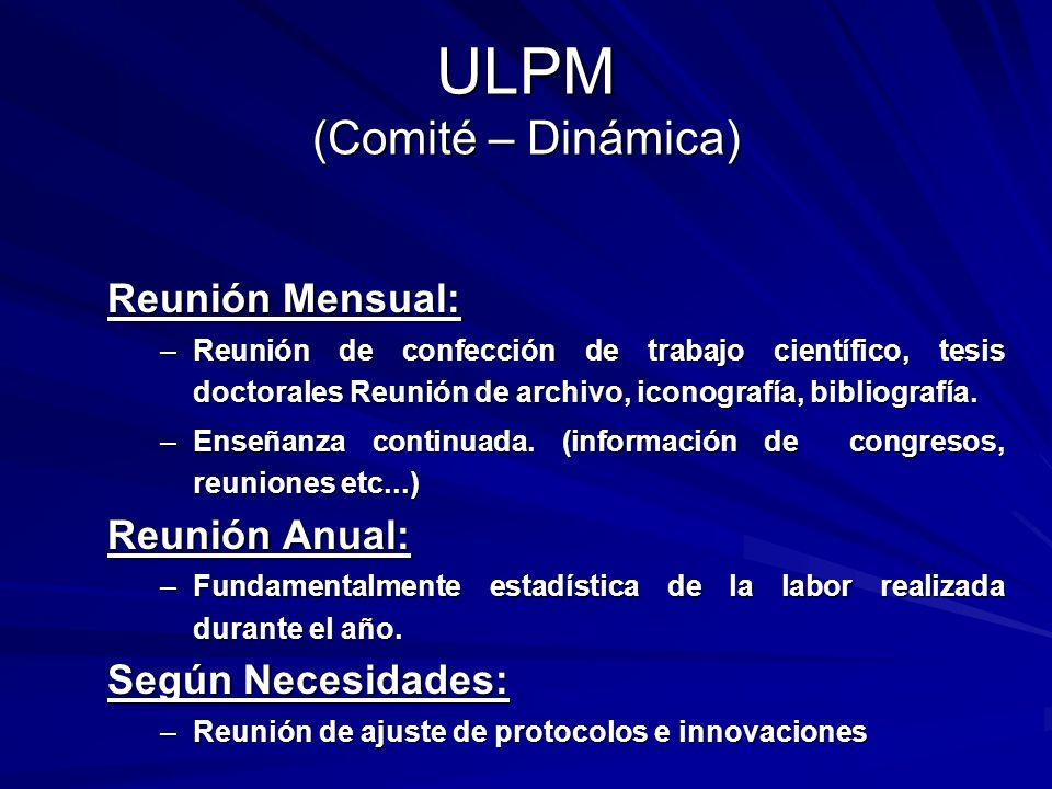 ULPM (Comité – Dinámica)