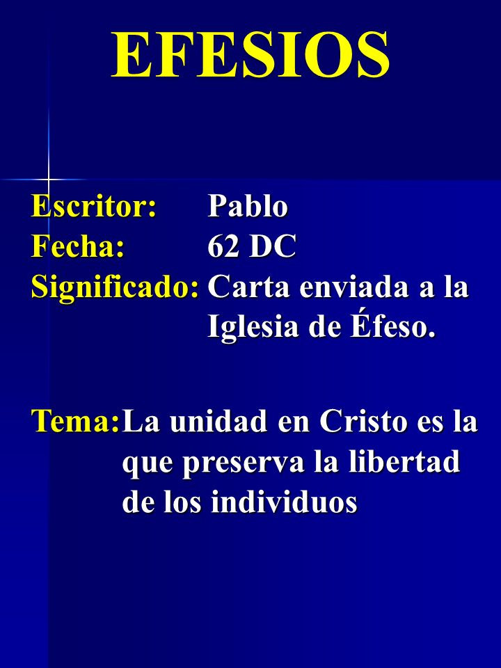 EFESIOS Escritor: Pablo Fecha: 62 DC