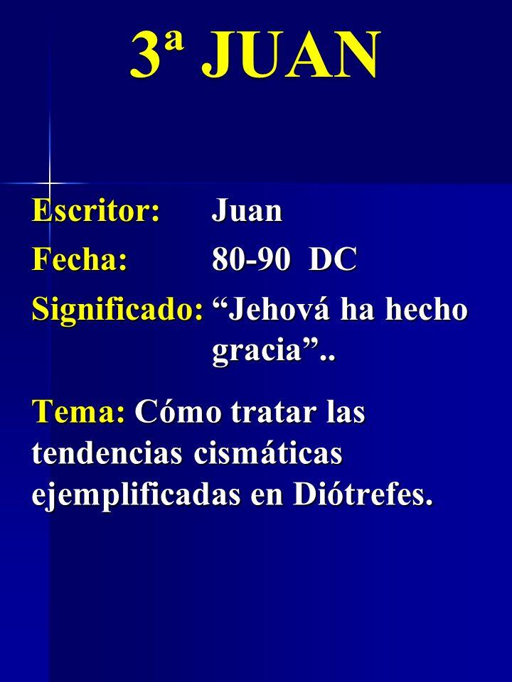 3ª JUAN Escritor: Juan Fecha: 80-90 DC