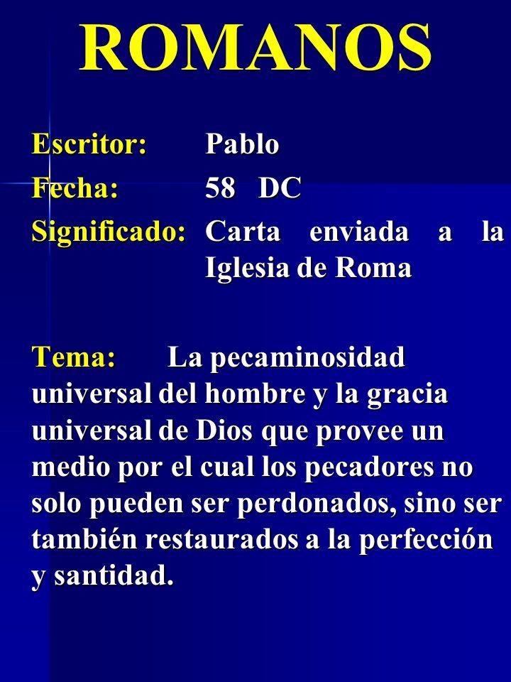 ROMANOS Escritor: Pablo Fecha: 58 DC