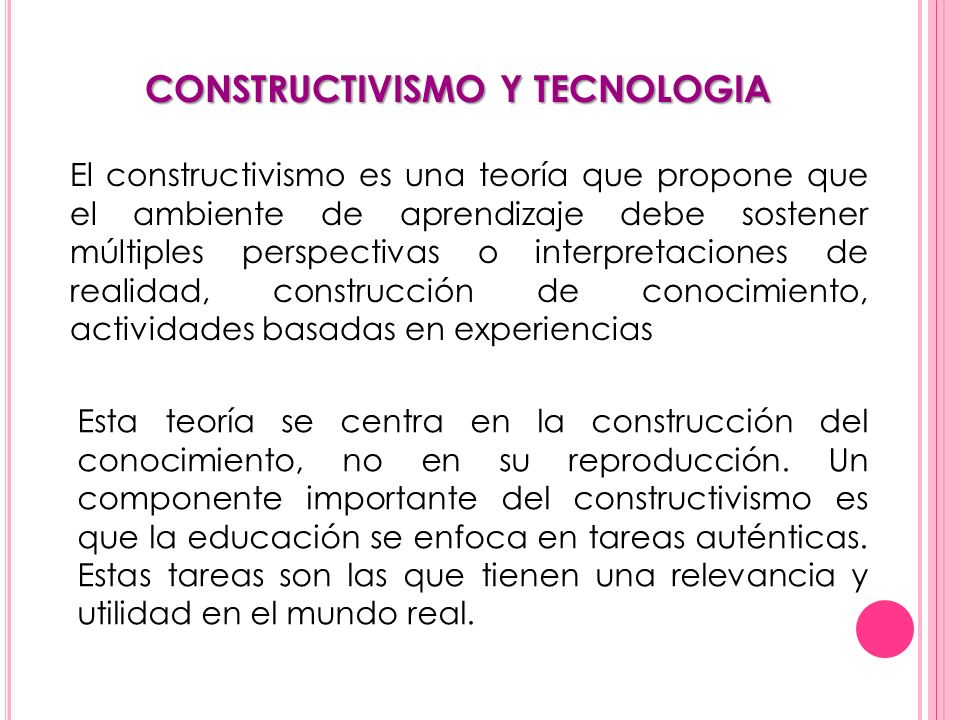 CONSTRUCTIVISMO Y TECNOLOGIA