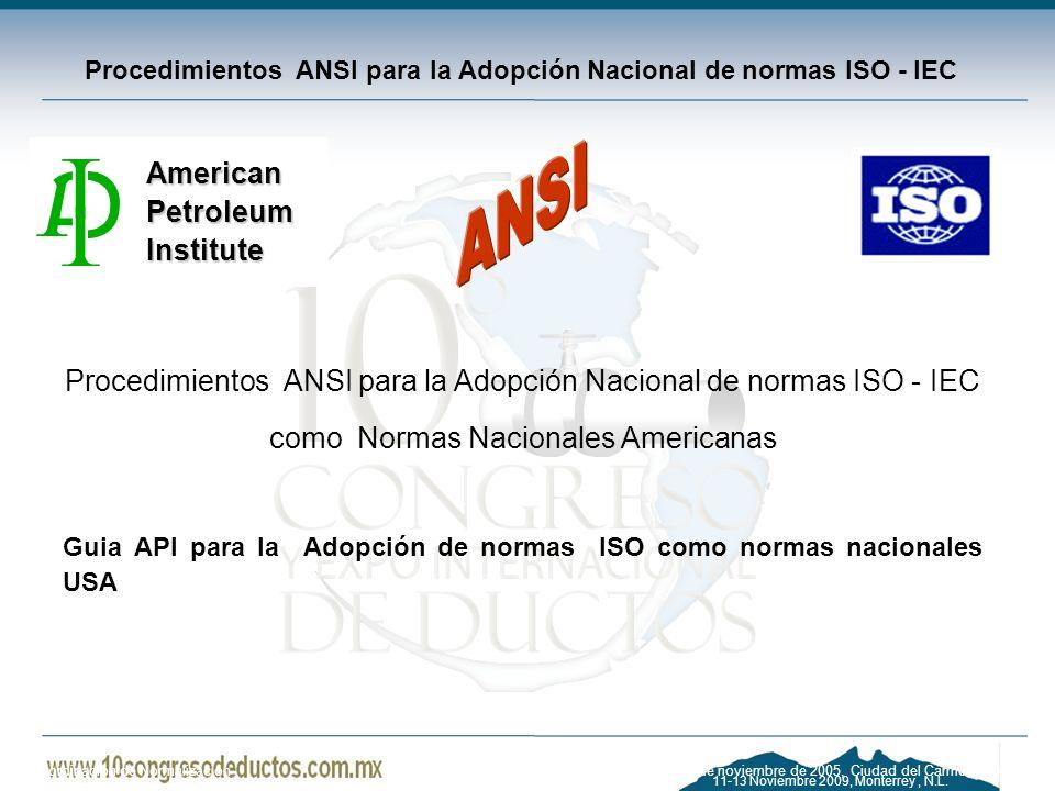 Procedimientos ANSI para la Adopción Nacional de normas ISO - IEC