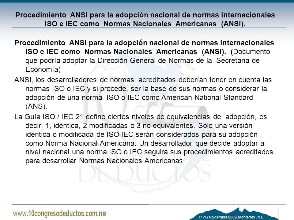 Procedimiento ANSI para la adopción nacional de normas internacionales ISO e IEC como Normas Nacionales Americanas (ANSI).