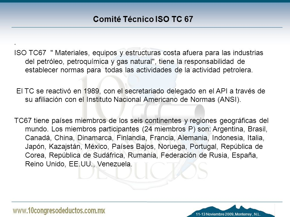 Comité Técnico ISO TC 67.