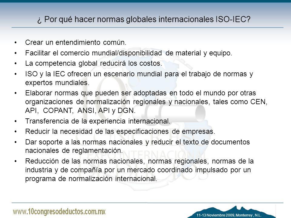 ¿ Por qué hacer normas globales internacionales ISO-IEC