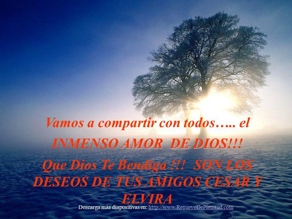 Vamos a compartir con todos….. el INMENSO AMOR DE DIOS!!!
