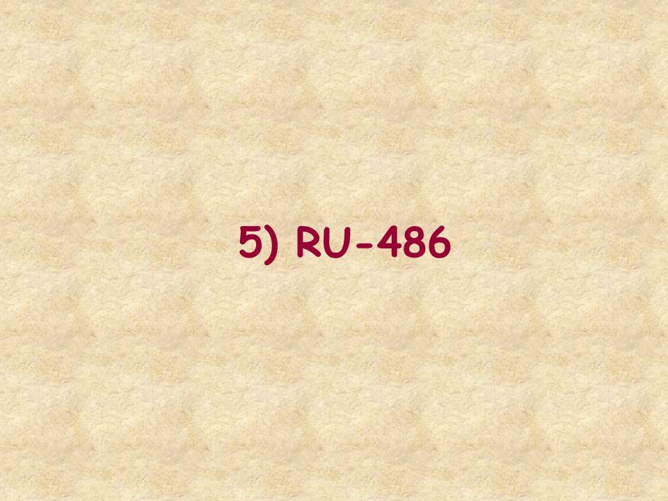 5) RU-486
