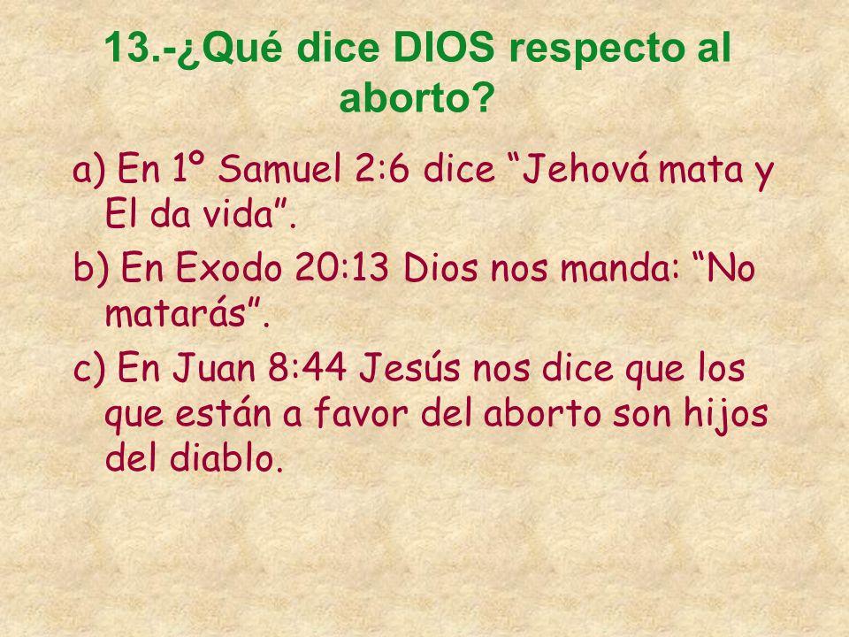 13.-¿Qué dice DIOS respecto al aborto