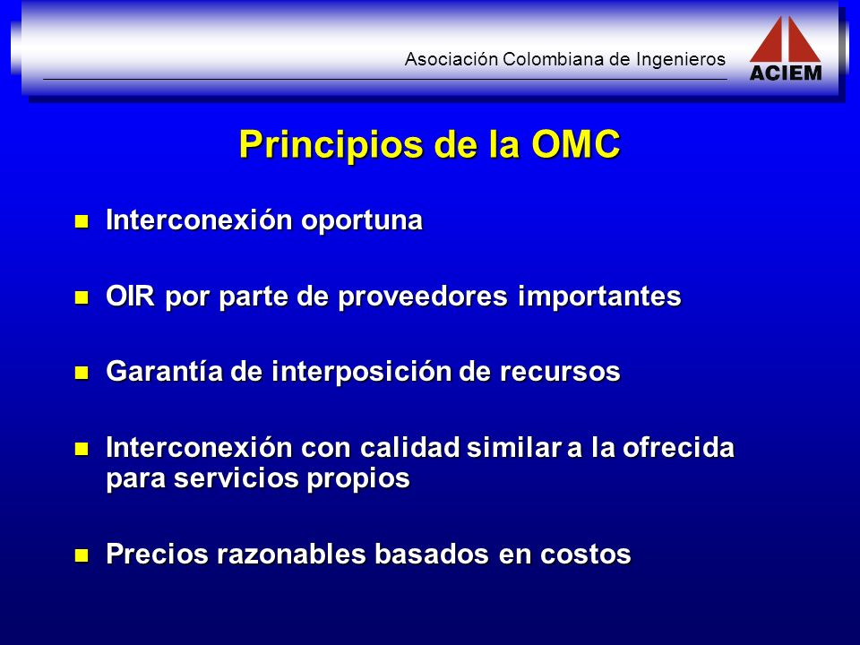 Principios de la OMC Interconexión oportuna