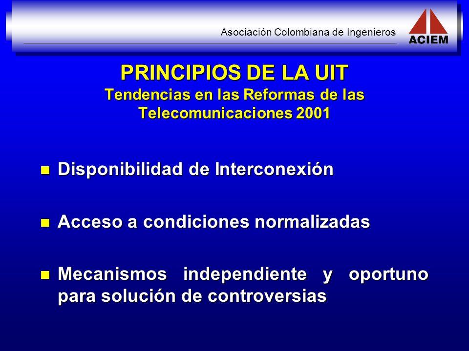PRINCIPIOS DE LA UIT Tendencias en las Reformas de las Telecomunicaciones 2001