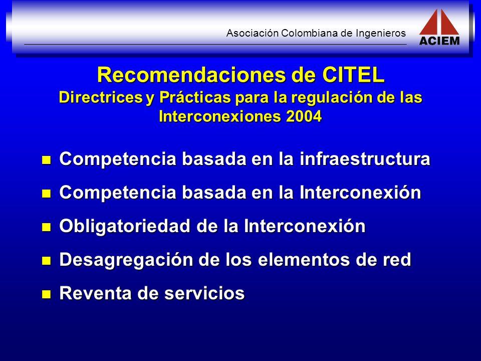 Recomendaciones de CITEL Directrices y Prácticas para la regulación de las Interconexiones 2004