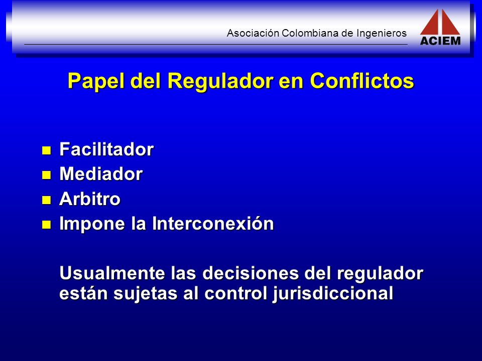 Papel del Regulador en Conflictos