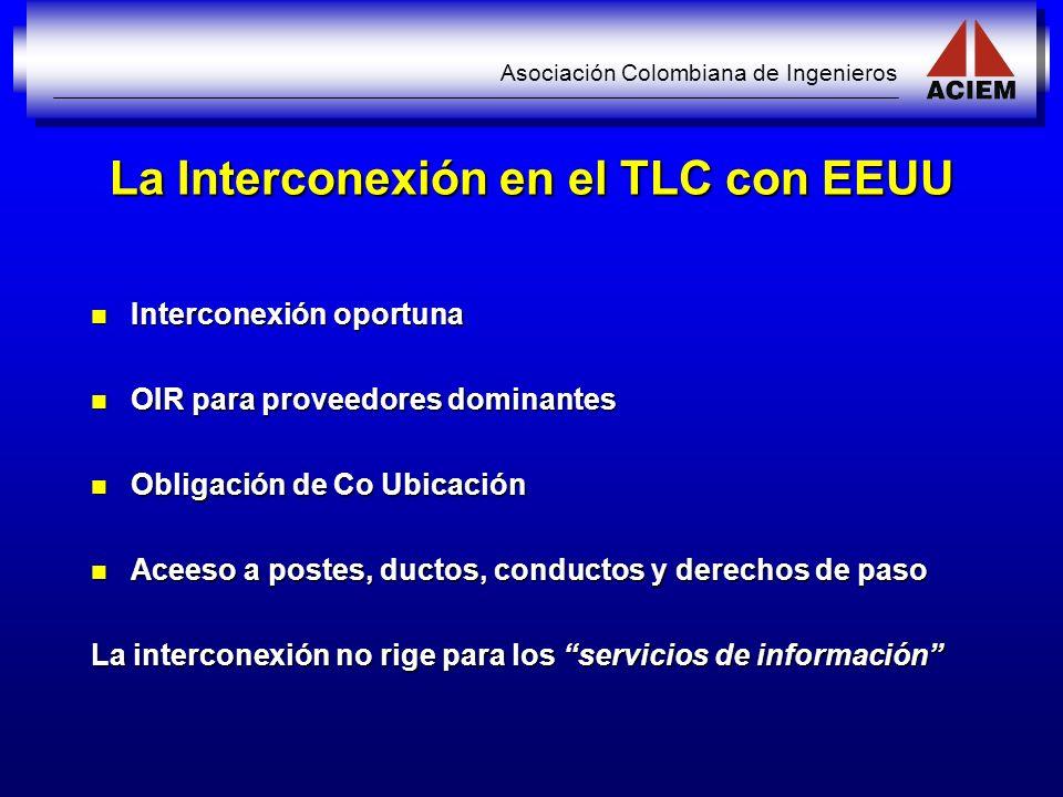 La Interconexión en el TLC con EEUU