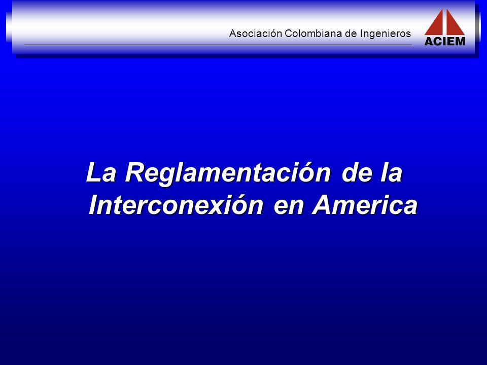 La Reglamentación de la Interconexión en America