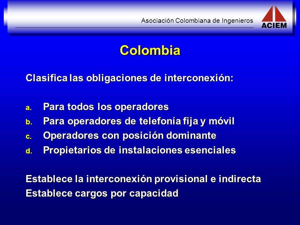 Colombia Clasifica las obligaciones de interconexión: