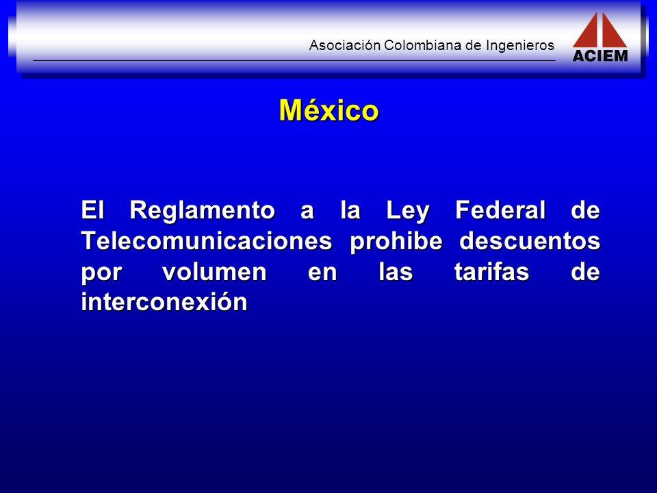 México El Reglamento a la Ley Federal de Telecomunicaciones prohibe descuentos por volumen en las tarifas de interconexión.