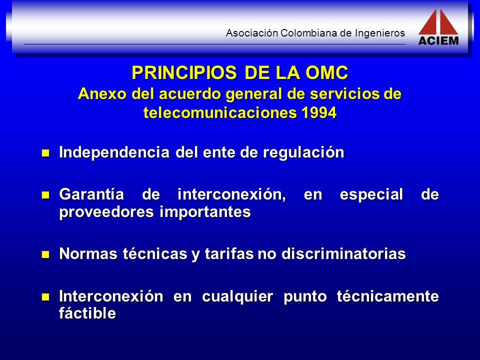 PRINCIPIOS DE LA OMC Anexo del acuerdo general de servicios de telecomunicaciones 1994