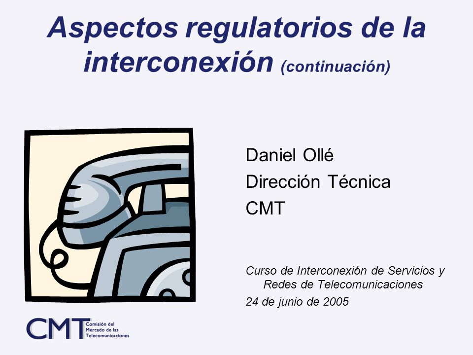 Aspectos regulatorios de la interconexión (continuación)