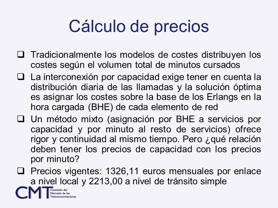 Cálculo de precios Tradicionalmente los modelos de costes distribuyen los costes según el volumen total de minutos cursados.