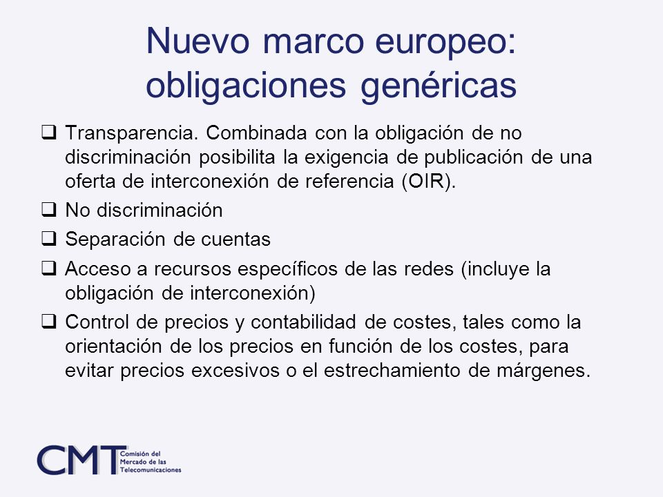 Nuevo marco europeo: obligaciones genéricas
