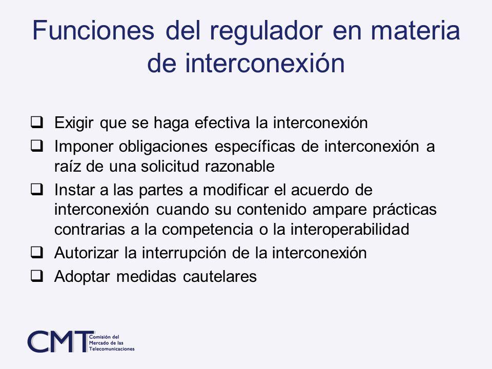 Funciones del regulador en materia de interconexión