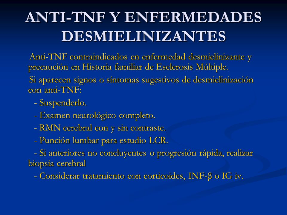 ANTI-TNF Y ENFERMEDADES DESMIELINIZANTES