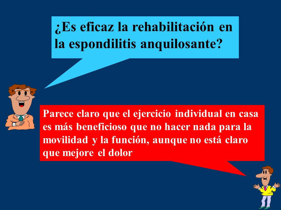 ¿Es eficaz la rehabilitación en la espondilitis anquilosante