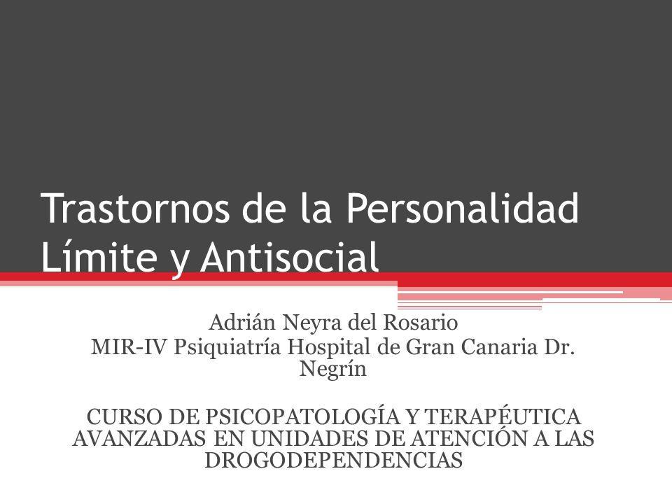 Trastornos de la Personalidad Límite y Antisocial