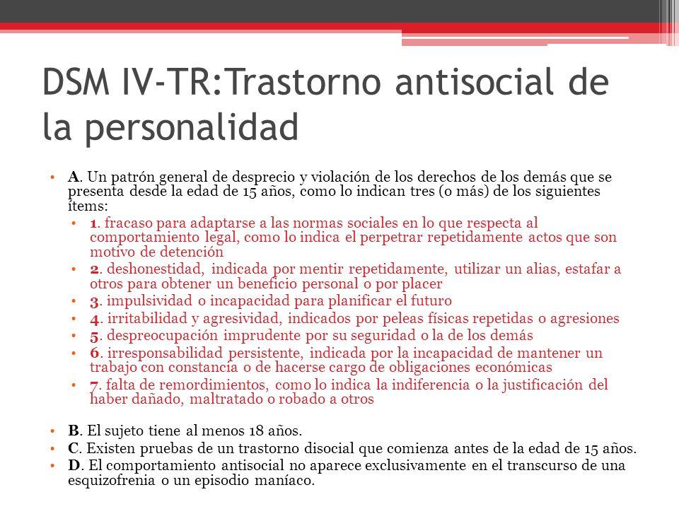 DSM IV-TR:Trastorno antisocial de la personalidad