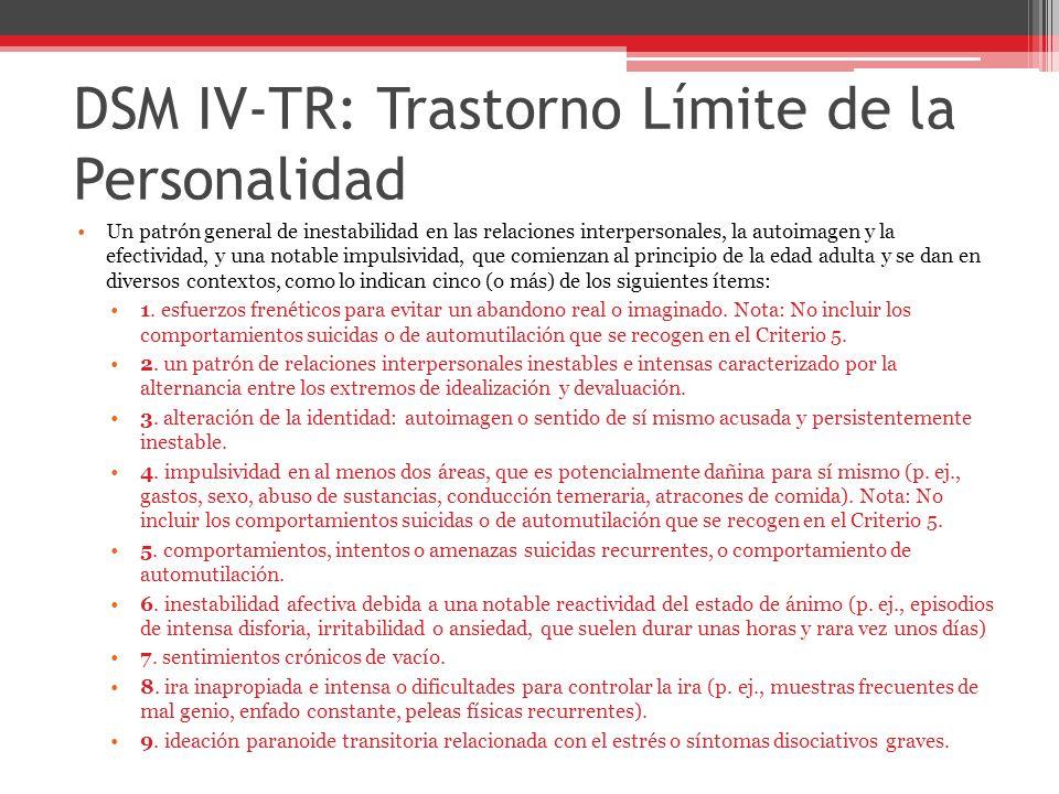 DSM IV-TR: Trastorno Límite de la Personalidad