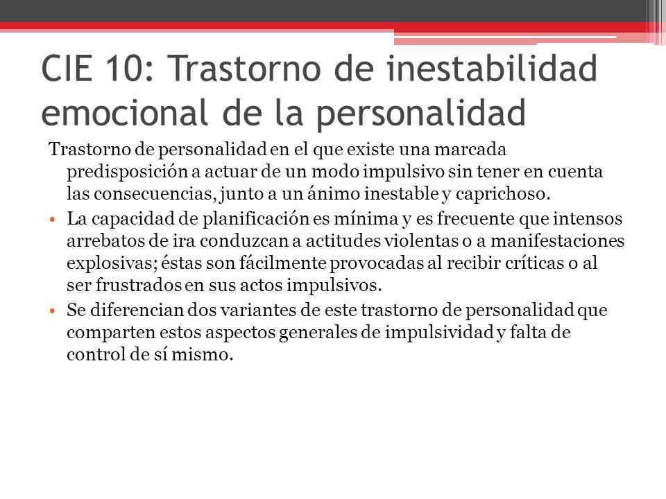 CIE 10: Trastorno de inestabilidad emocional de la personalidad