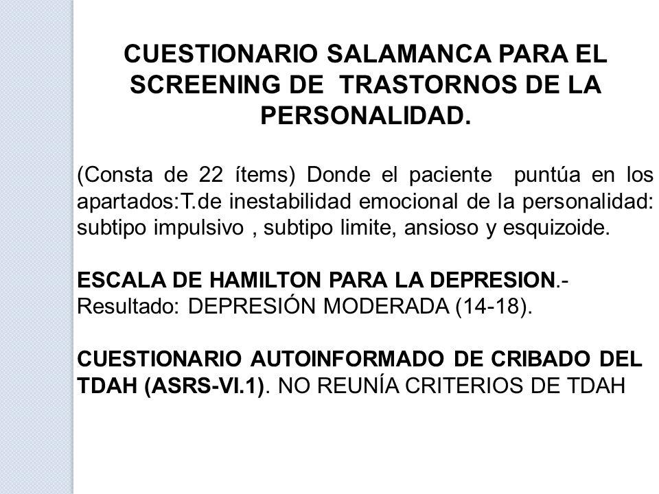 CUESTIONARIO SALAMANCA PARA EL SCREENING DE TRASTORNOS DE LA PERSONALIDAD.
