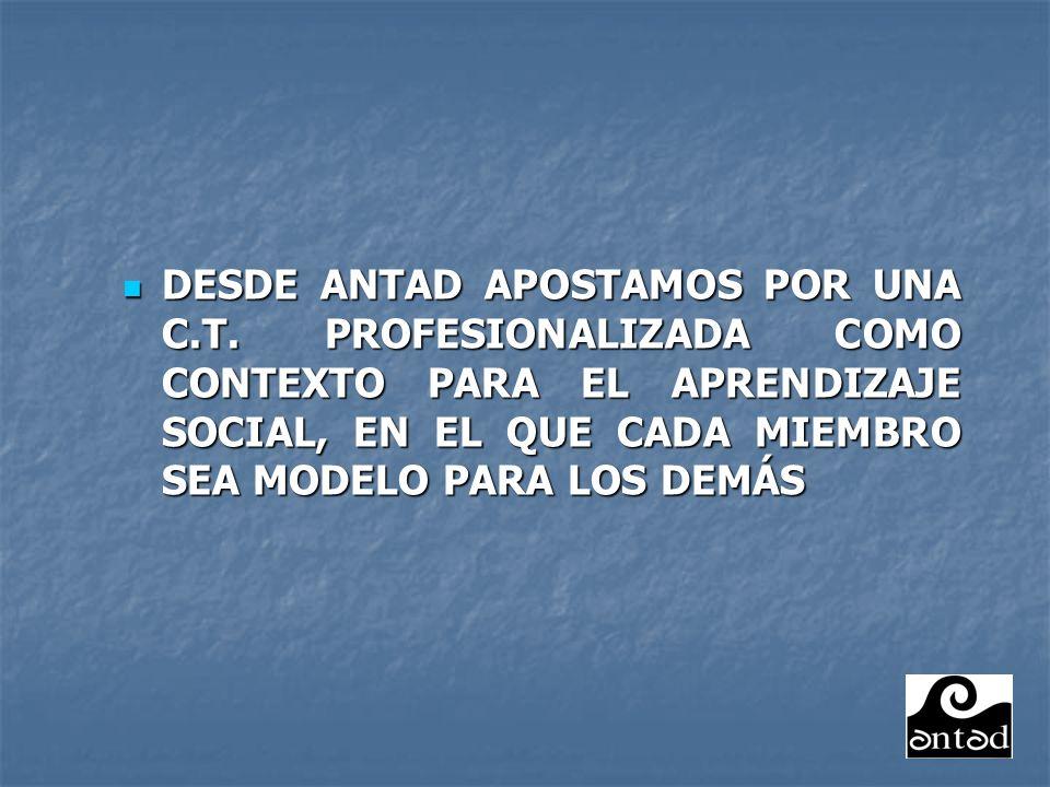 DESDE ANTAD APOSTAMOS POR UNA C. T