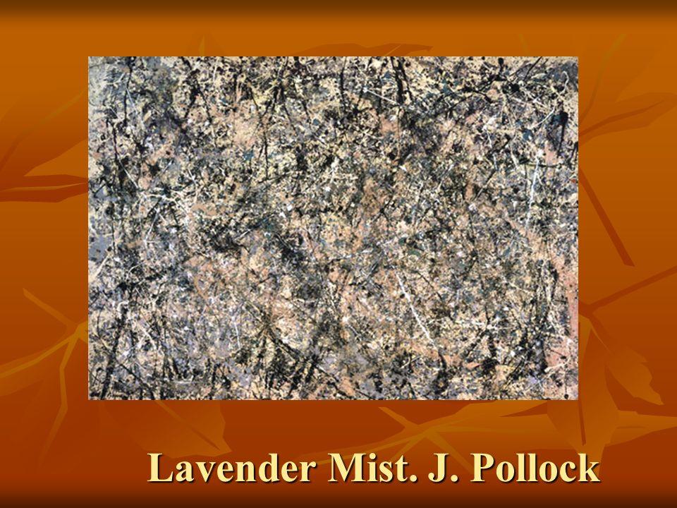 Lavender Mist. J. Pollock